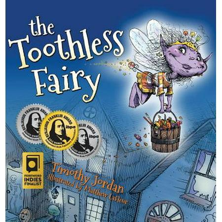 The Toothless Fairy (Hardcover) - Halloween Jordans