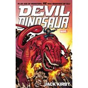 Devil Dinosaur by Jack Kirby : The Complete Collection