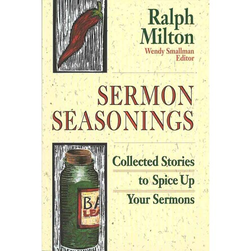 Sermon Seasonings: Collected Stories to Spice Up Your Sermons