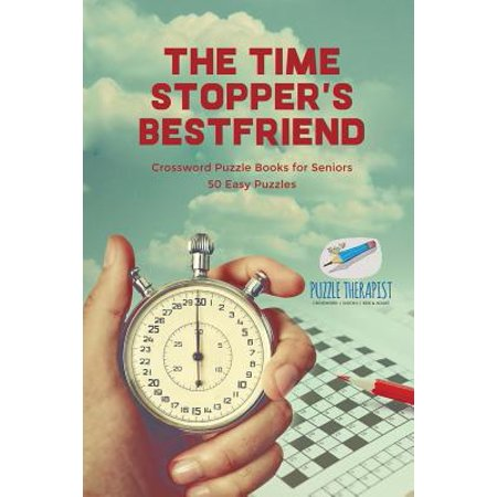 The Time Stopper's Bestfriend Crossword Puzzle Books for Seniors 50 Easy