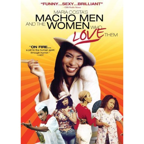 Maria Costa's Macho Men And The Women Who Love Them