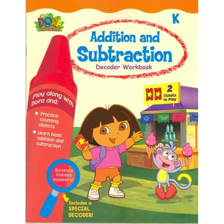Addition And Subtraction Decoder Workbook (Dora The Explorer, Grade -