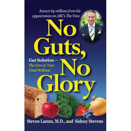Glory Plan (No Guts, No Glory : Gut Solution - The Core of Your Total Wellness Plan)