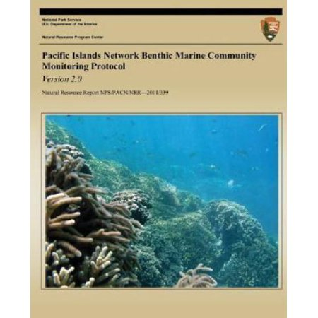 Pacific Islands Network Benthic Marine Community Monitoring Protocol  Version 2 0