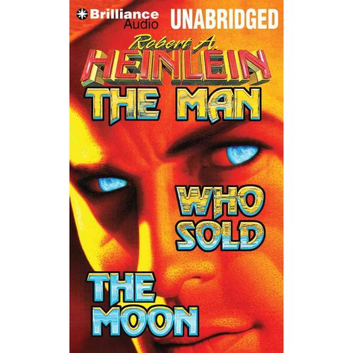 The Man Who Sold the Moon: Library Edition