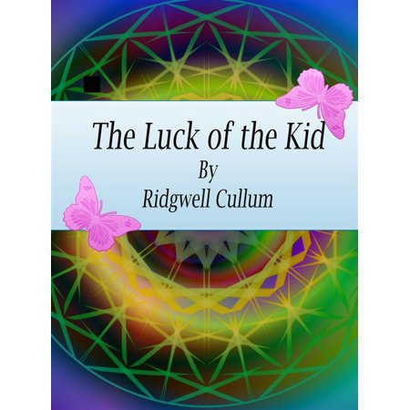 The Luck of the Kid - eBook - Lucy For Kids