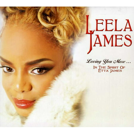 Loving You More in the Spirit of Etta James