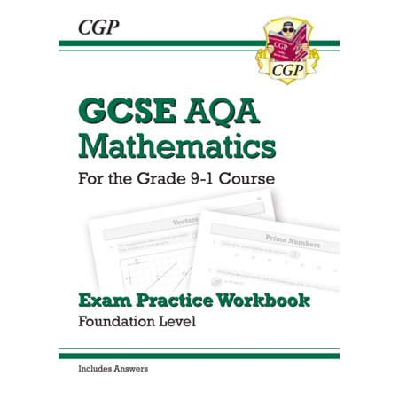 New GCSE Maths AQA Exam Practice Workbook: Foundation - for the Grade 9-1 Course (includes Answers) (Math Connects Grade 7 Course 2 Answers)