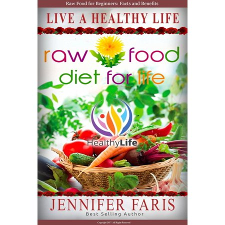 Raw Food: Diet for Life - eBook
