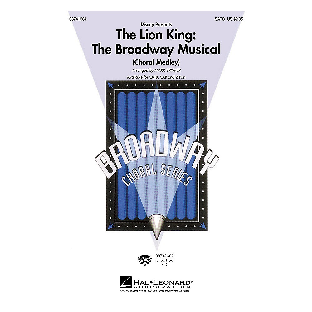 Hal Leonard The Lion King: The Broadway Musical (Choral Medley) ShowTrax CD by Elton John Arranged by Mark Brymer
