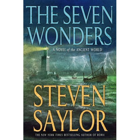 The Seven Wonders : A Novel of the Ancient World