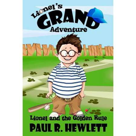 Lionel's Grand Adventure : Lionel and the Golden Rule ()