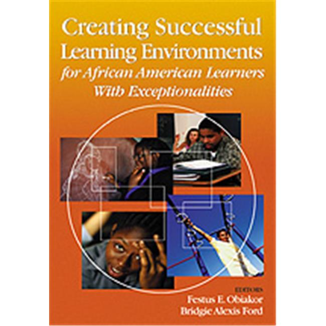 Creating Successful Learning Environments For African American Learners With Exceptionalities, Hardcover by Corwin Press