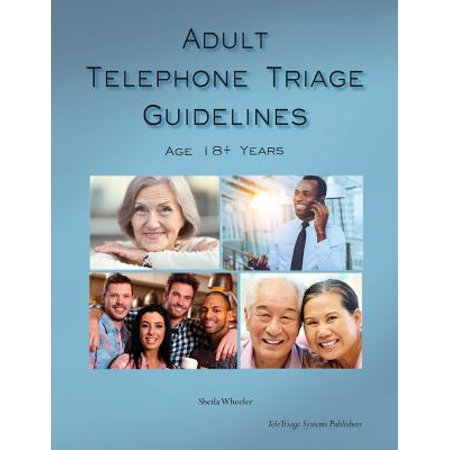 Adult Telephone Triage Guidelines, Age 18+ Years - Cheap Adult Phone