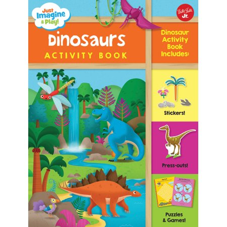 Just Imagine & Play! Dinosaurs Activity Book : Dinosaur Activity Book Includes: Stickers! Press-Outs! Puzzles & - Imagine Games