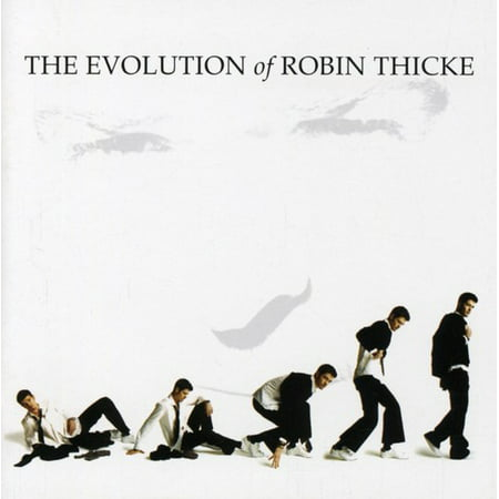 Evolution of Robin Thicke (CD) (Jessie J Robin Thicke Calling All Hearts)