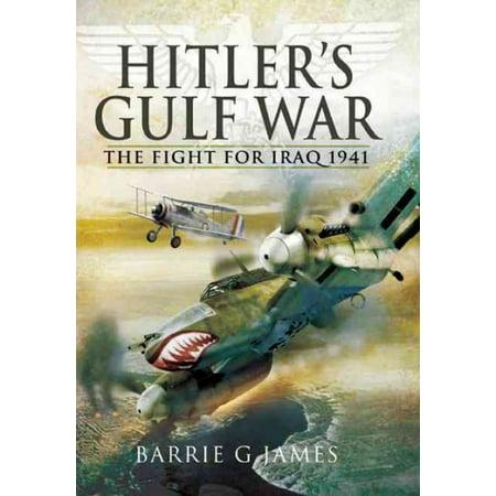 Hitler's Gulf War