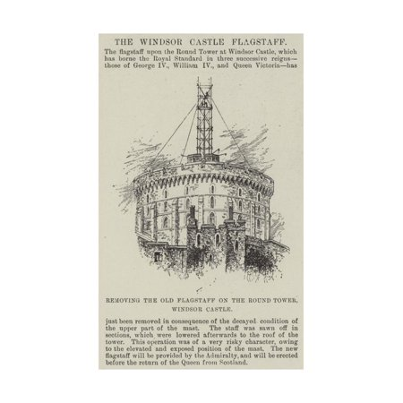 Removing the Old Flagstaff on the Round Tower, Windsor Castle Print Wall Art Old Round Tower