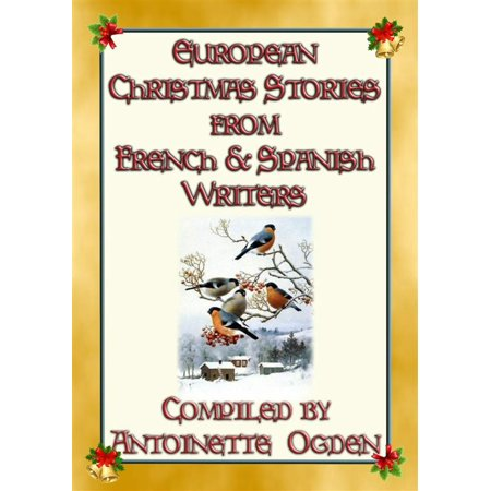 EUROPEAN CHRISTMAS STORIES from French and Spanish writers - -