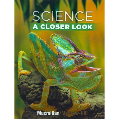 Science, a Closer Look, Grade 4, Student Edition