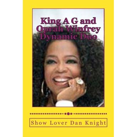 King A G And Oprah Winfrey Dynamic Duo  With Oprahs Smile And My Creativity Ching Ching