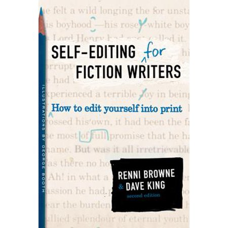 Self-Editing for Fiction Writers, Second Edition : How to Edit Yourself Into Print (Edit Photos For Halloween)