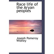 Race Life of the Aryan Peoples