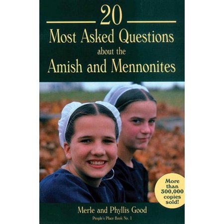 20 Most Asked Questions about the Amish and