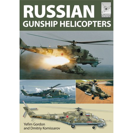 Russian Gunship Helicopters - eBook ()