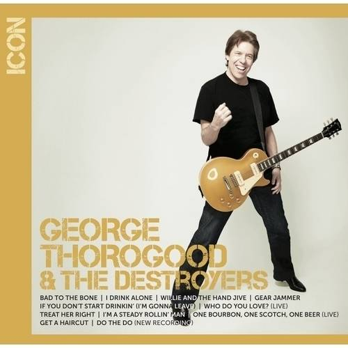 Icon Series: George Thorogood