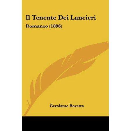 Il Tenente Dei Lancieri: Romanzo (1896) - image 1 of 1