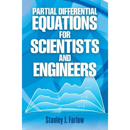 Partial Differential Equations for Scientists and Engineers