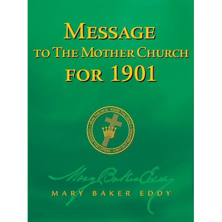 Message to The Mother Church for 1901 (Authorized Edition) - eBook](Church Mothers Day Ideas)
