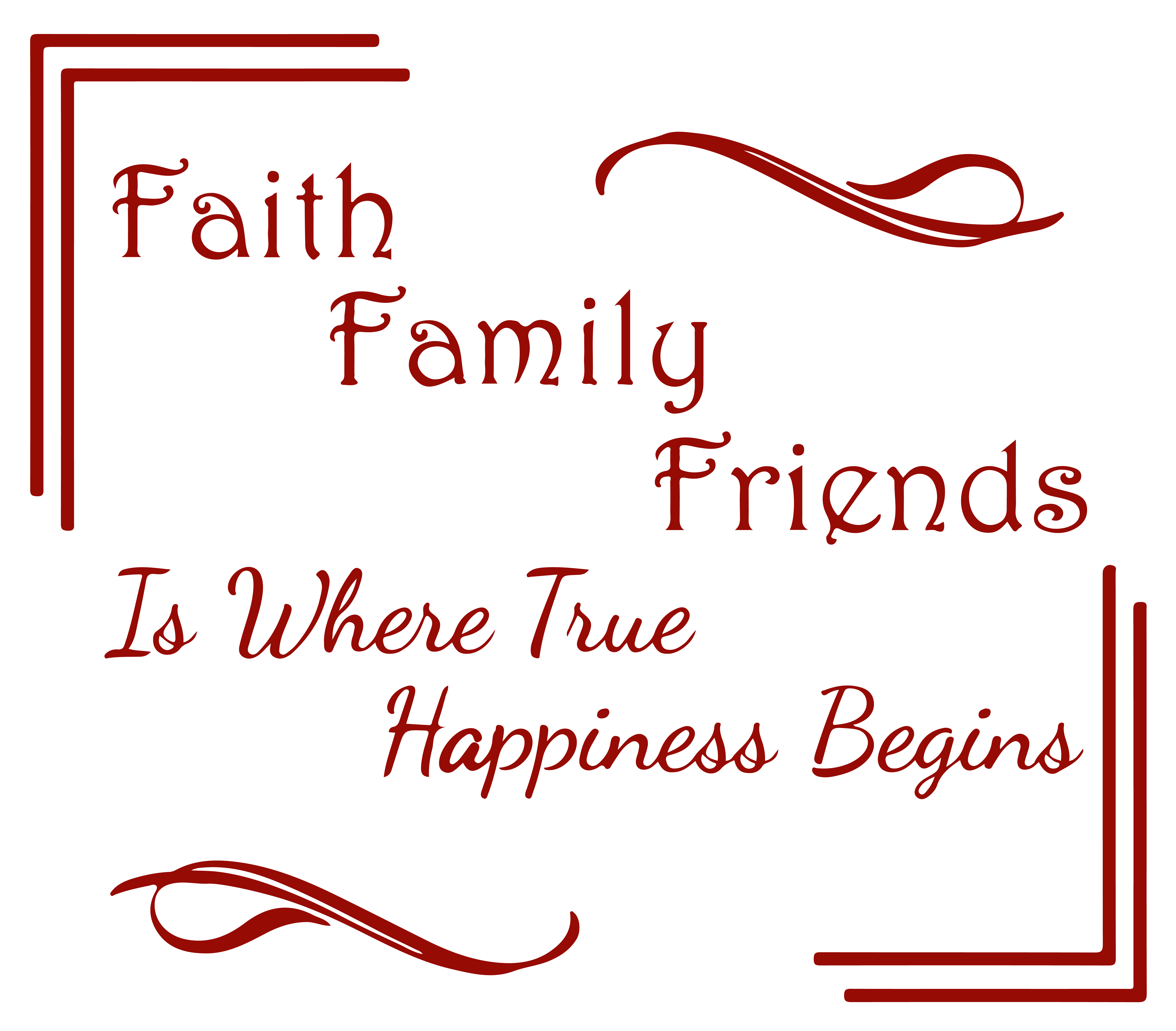 Faith Family Friends Is Where True Happinessa Vinyl Decal Sticker Quote Large Dark Red Walmart Com Walmart Com