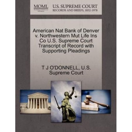 American Nat Bank Of Denver V  Northwestern Mut Life Ins Co U S  Supreme Court Transcript Of Record With Supporting Pleadings