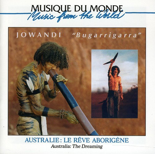 Jowandi - Australie-Bugarrigarra (Le Reve Abo [CD]