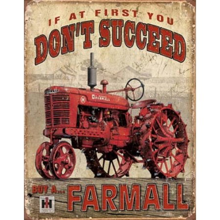 Farmall Tractor Signs - Farmall - Succeed Tin Sign - 12.5x16