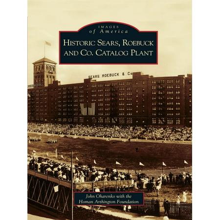 Historic Sears, Roebuck and Co. Catalog Plant - - Co Catalog