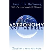 Astronomy and the Bible : Questions and Answers