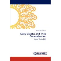 Paley Graphs and Their Generalization