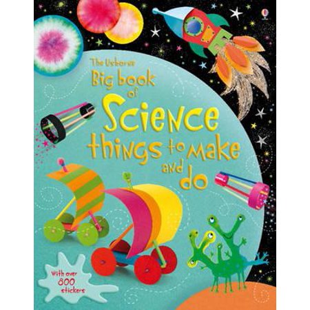 Big Book of Science Things to Make and Do. Rebecca Gilpin and Leonie Pratt (Happy Halloween Things To Make And Do)