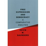 Free Expression and Democracy : A Comparative Analysis