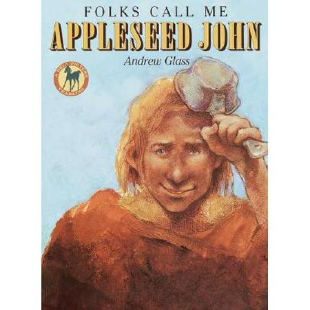 Folks Call Me Appleseed John (Children's Glasses Near Me)