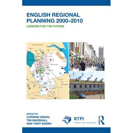 Rtpi Library Series - English Regional Planning 2000-2010 - eBook