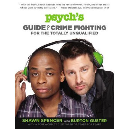 Psych's Guide to Crime Fighting for the Totally (The Classic Crime Salt In The Snow)