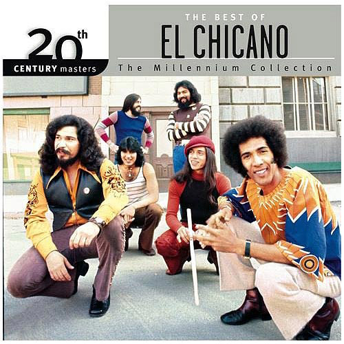 20th Century Masters: Millennium Collection - The Best Of El Chicano
