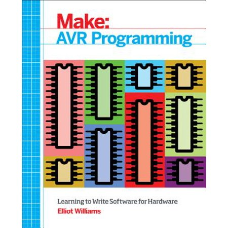 Avr Programming : Learning to Write Software for