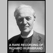 A Rare Recording of Richard Wurmbrand - Audiobook