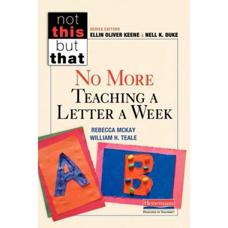 No More Teaching a Letter a Week (Paperback)