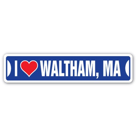 I LOVE WALTHAM, MASSACHUSETTS Street Sign ma city state us wall road décor gift